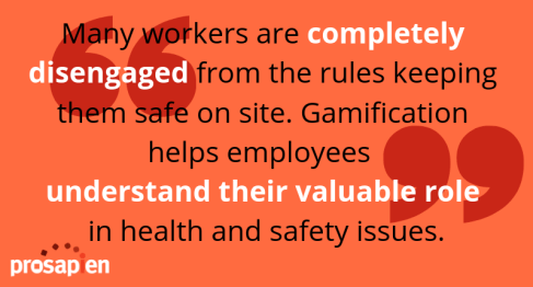 """Many workers are completey disengaged form the rules keeping them safe on site. Gamification helps employees understand their valauble role in health and safety issues."""