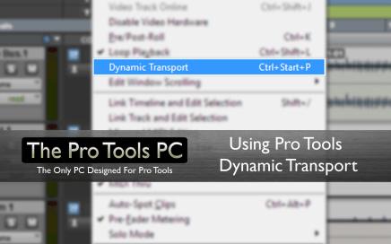 Pro Tools Dynamic Transport