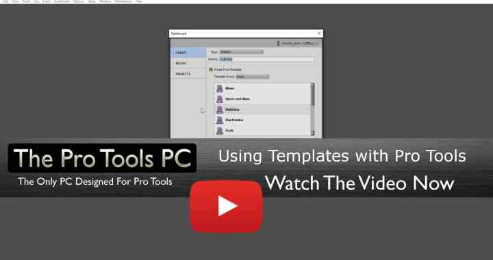 Using Session Templates in Pro Tools - The Pro Tools PC