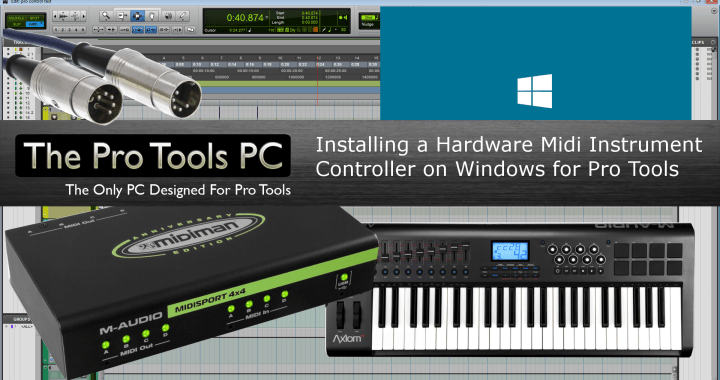 Installing Midi Controllers On Windows for Pro Tools