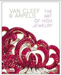 Van Cleef & Arpels. L' art de la haute joaillerie
