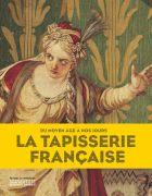 La Tapisserie Française – Du Moyen Age À Nos Jours