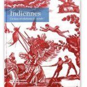 Indiennes - Un tissu révolutionne le monde!