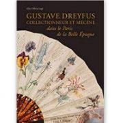Gustave Dreyfus collectionneur et mécène dans le Paris de la Belle Époque