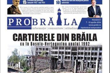 A aparut primul numar din editia tiparita a ProBraila