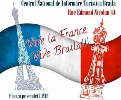 Vive la France, Vive Brăila!