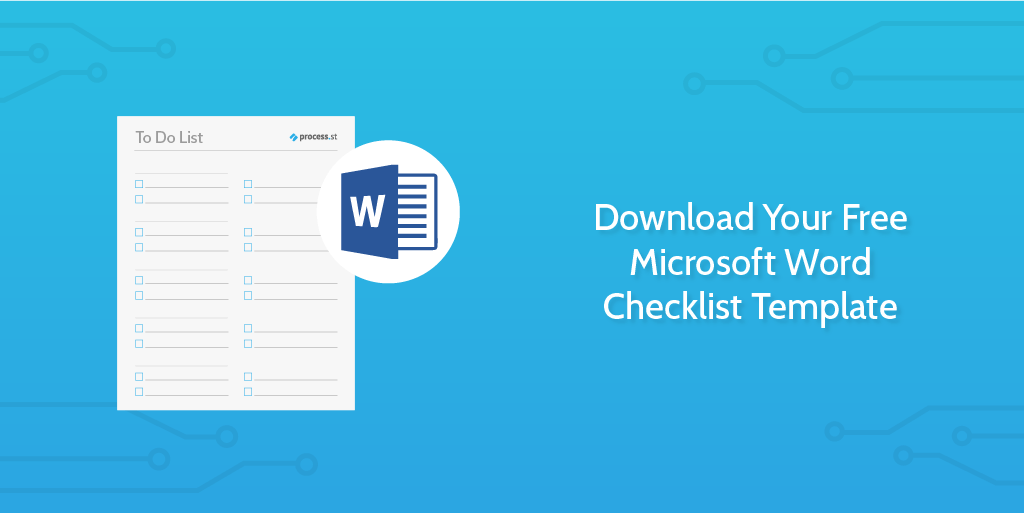 Many microsoft word documents have a doc or docx file extension. Download Your Free Microsoft Word Checklist Template Process Street Checklist Workflow And Sop Software