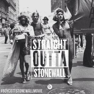 "On social media sites, users organized boycotts against the film. This Instagram photo was captioned:""Stonewall!!! Transgender Women of Color started the Stonewall Riot! No movie will ever erase the truth about the history of the LGBT rights movement. """