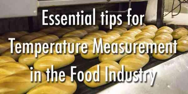 Consejos esenciales para medir la temperatura en la industria alimentaria