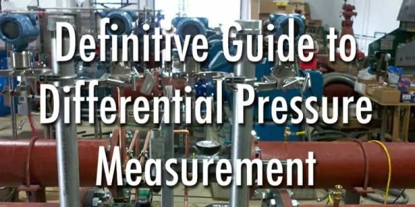 Definitive guide to differential Pressure Measurement