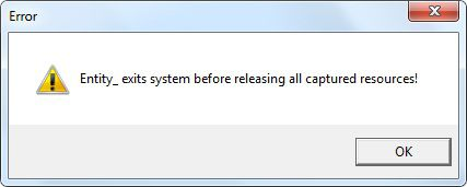 (Error, Entity_exits system before releasing all captured resources!)