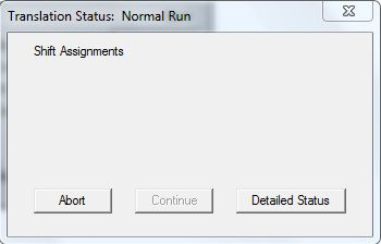 Translation Status: Normal Run, Shift Assignments