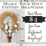 Cotton Branches Diy Farmhouse Decor Prodigal Pieces