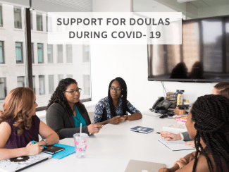Doulas and Covid- 19