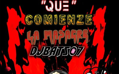 Que Comienze La Masacre-2020-DjBat507 TheOchava
