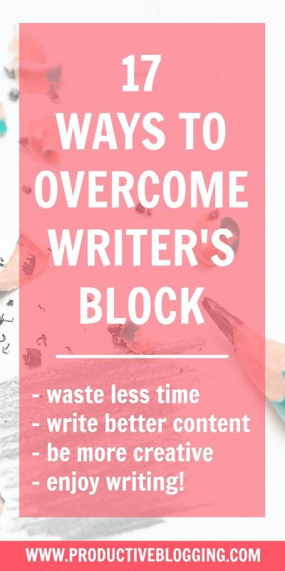 Good news: blogger's block is easily cured! Read my 17 tips to overcome writer's block for bloggers and never stare glumly at a computer screen again! #writersblock #bloggersblock #writing #blogging #pomodorotechnique #contentcalendar #editorialcalendar #planning #mindmap #deadline #crowdsourcing #productivity #productivityhacks #productivitytips #productiveblogging