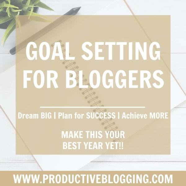 Goal setting for bloggers