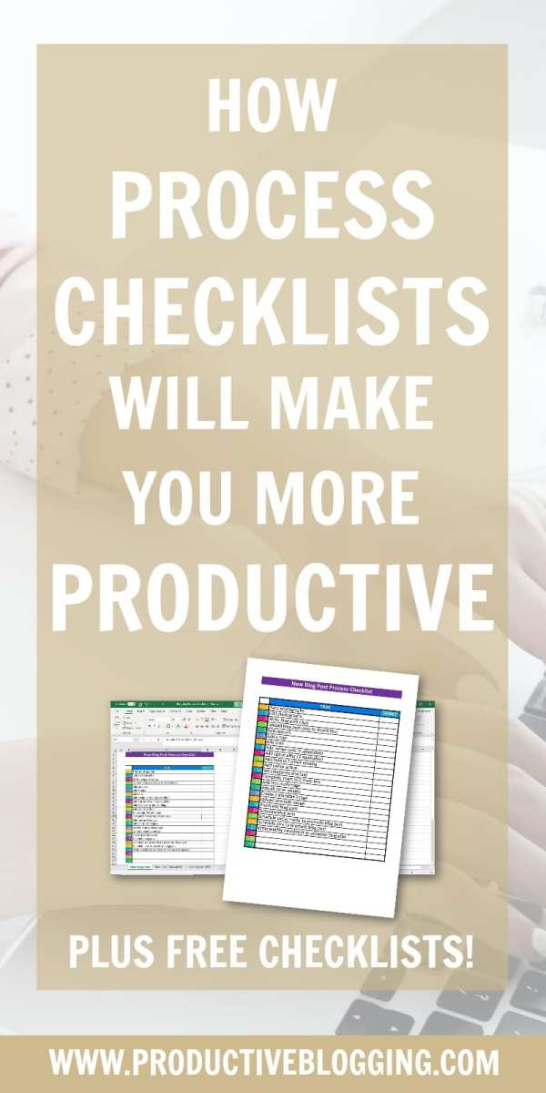 Want to waste less time? Do your tasks in the most efficient order? Avoid wasted opportunities? Here's how process checklists will make you more productive and how to make them! Plus grab my FREE done-for-you process checklists. #productivity #timemanagement #processchecklists #projectmanagement #checklists #bloggingchecklists #freebloggingchecklists #bloggingtips #blogginghacks #solopreneur #productivitytips #productivityhacks #productiveblogging #productiveblogger #productivesolopreneur