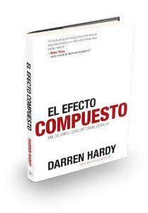 El efecto compuesto - Darren Hardy