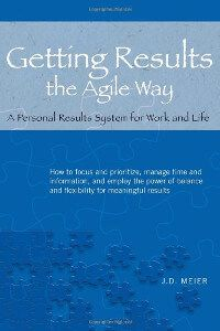 Getting Results the Agile Way - JD Meier