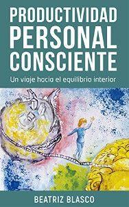 Productividad personal consciente - Beatriz Blasco