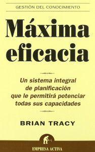 maxima eficacia - brian tracy