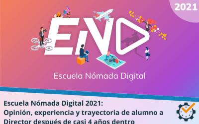 Escuela Nómada Digital 2021: opinión, experiencia y trayectoria de alumno a Director después de casi 4 años dentro