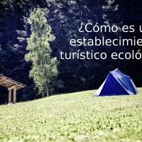establecimiento turístico ecológico