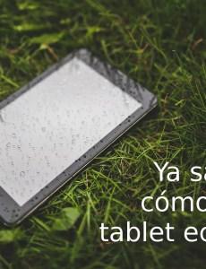esta no es una tablet ecológica