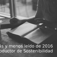 Lo más y menos leído de 2016 en Productor de Sostenibilidad