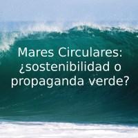 Campaña de Coca Cola Mares Circulares: ¿sostenibilidad o propaganda verde?