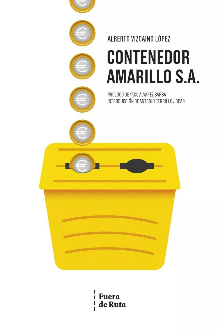"Portada del libro ""Contenedor Amarillo, S.A."""