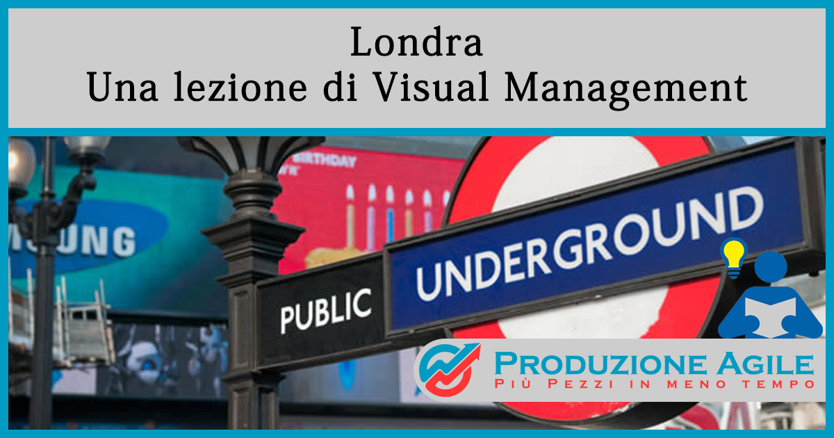 Londra-una-lezione-di-visual-management