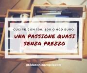 cucire con 100 300 o 600 euro