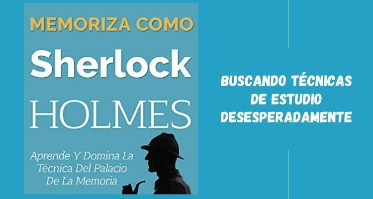 Memoriza como Sherlock Holmes