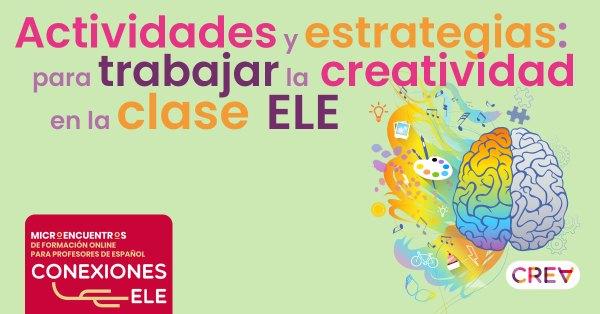 Actividades y estrategias para trabajar la creatividad en la clase ELE