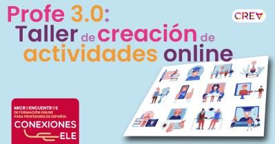 Profe 3.0: Taller de creación de actividades online