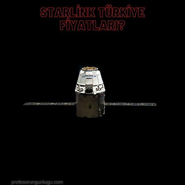 Starlink Türkiye Fiyatları?