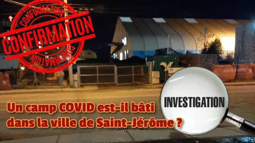 Un camp COVID-19 est-il bâti sur le terrain de l'hôpital Hôtel-Dieu de Saint-Jérôme, dans la région des Laurentides ? Dossier d'investigation