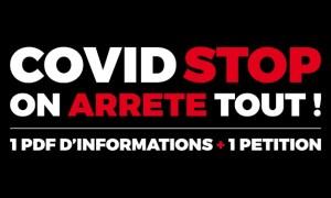 COVID : STOP, ON ARRETE TOUT !