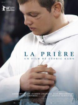 Affiche La Prière, film de Cédric Kahn, avec Anthony Bajon