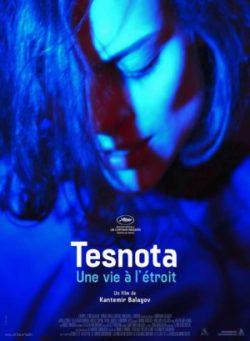 Affiche Tesnota. Une vie à l'étroit, film de Kantemir Balagov, avec Darya Zhovner, Veniamin Kats