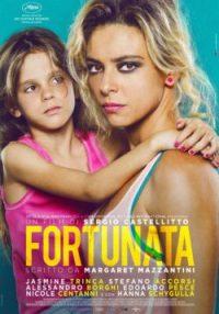 Affiche de Fortunata, film de Sergio Castellitto, avec Jasmine Trinca, Stefano Accorsi, Nicole Centanni
