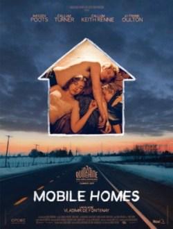 Vladimir de Fontenay, Mobile homes (affiche), avec Imogen Poots, Frank Oulton, Callum Keith Rennie, Callum Turner