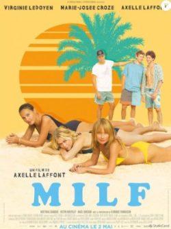 Axelle Laffont, MILF, avec Virginie Ledoyen et Marie-Josée Croze (affiche)
