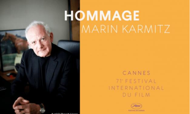 Marin Karmitz honoré aujourd'hui par le 71e festival de Cannes