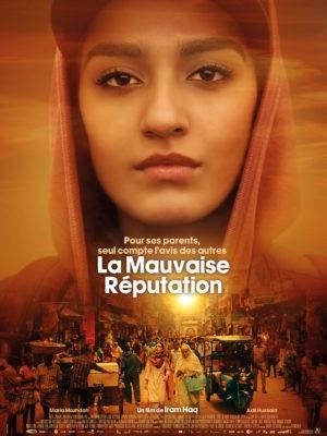 Iram Haq, La mauvaise réputation, avec Maria Mozhdah (affiche)