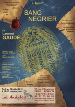 Sang négrier, Laurent Gaudé, MES Khadija El Mahdi, avec Bruno Bernardin