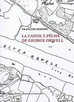 François Bordes, La canne à pêche de George Orwell, Corlevour