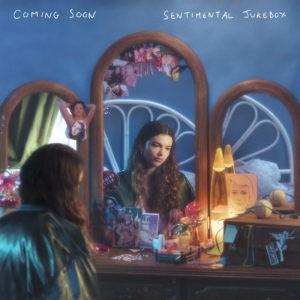 Pochette de l'album Sentimental Jukebox de Coming Soon